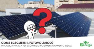 come-scegliere-il-fotvoltaico-300x157 Approfondimenti